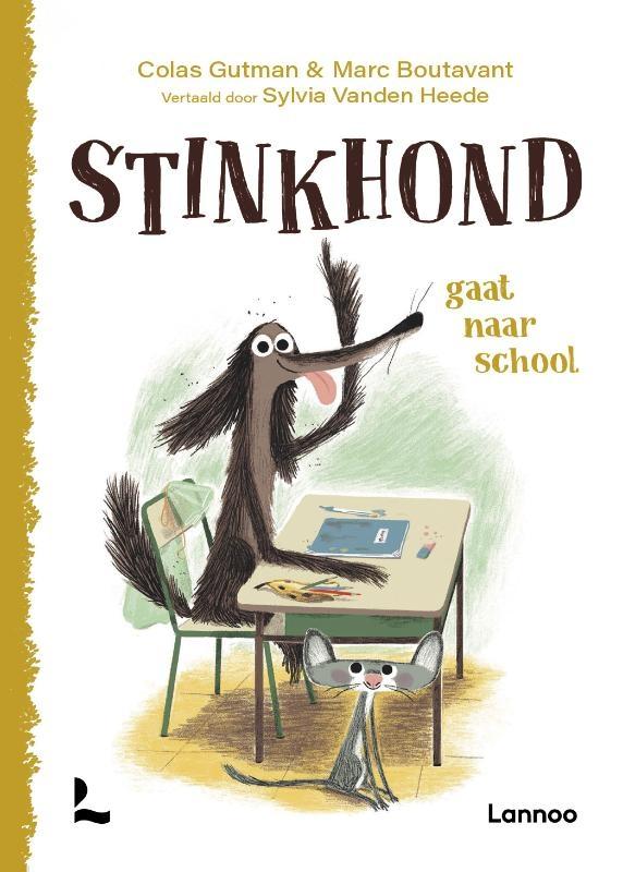 Colas Gutman,Stinkhond gaat naar school