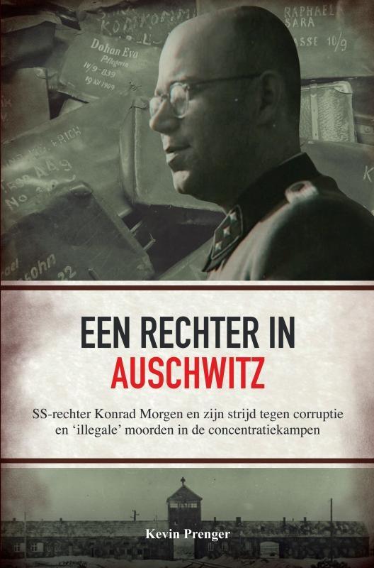 Kevin Prenger,Een rechter in Auschwitz