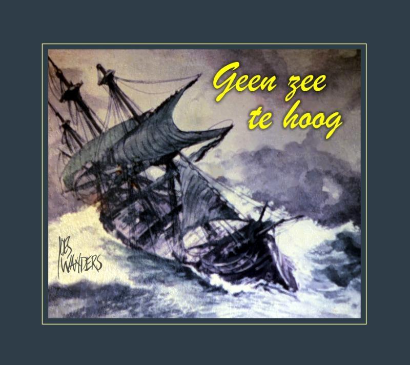 Joes Wanders,Geen zee te hoog