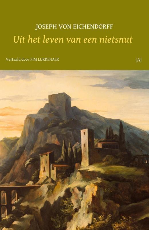 Joseph von Eichendorff,Uit het leven van een nietsnut