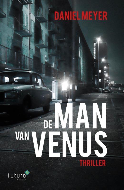 Daniel Meyer,De man van Venus