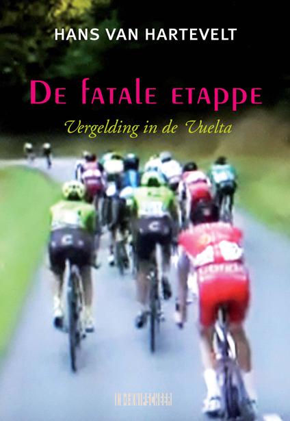Hans van Hartevelt,De fatale etappe