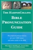Walker, William,Harpercollins Bible Pronunciat