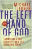 Lerner, Michael,The Left Hand of God
