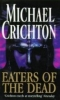 Crichton, Michael,Eaters of the Dead
