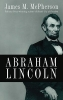 McPherson, James M.,Abraham Lincoln
