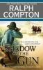 Compton, Ralph,   West, Joseph A.,Shadow of the Gun