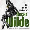Wilde, Oscar,The Wit and Wisdom of Oscar Wilde