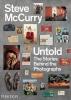 <b>Steve McCurry</b>,Steve McCurry Untold