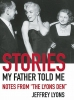 Lyons, Jeffrey,Stories My Father Told Me