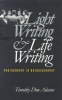 Timothy Dow Adams,Light Writing and Life Writing