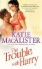 MacAlister, Katie,The Trouble with Harry