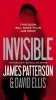 Patterson, James,   Ellis, David,Invisible