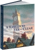 Helprin, Mark,Kingdom Far and Clear