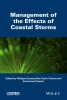 Philippe Quevauviller,   Paolo Ciavola,   Emmanuel Garnier,Management of the Effects of Coastal Storms