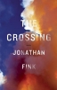 Fink, Jonathan,The Crossing