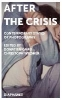 Donatien Grau,   Christoph Wiesner,After the Crisis - Contemporary States of Photography