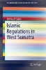 Salim, Delmus P.,Islamic Regulations in West Sumatra