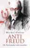Onfray, Michel,Anti Freud