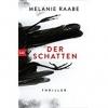Raabe, Melanie,Der Schatten