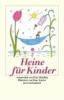 Heine, Heinrich,Heine für Kinder