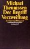 Theunissen, Michael,Der Begriff Verzweiflung