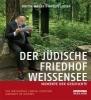 Wauer, Britta,Der jüdische Friedhof Weißensee /The Jewish Cemetery Weissensee