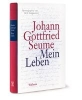 Seume, Johann Gottfried,Mein Leben