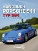 Streather, Adrian,Handbuch Porsche 911 Typ 964