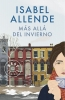Allende, Isabel,M?s all? del invierno