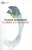 Giordano, Paolo,Il nero e l`argento