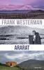 <b>Frank  Westerman</b>,Ararat