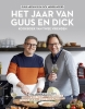Guus  Meeuwis, Dick  Middelweerd,Het jaar van Guus en Dick