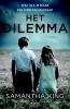Samantha  King,Het dilemma