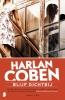 Harlan  Coben,Blijf dichtbij