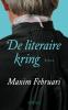<b>Maxim  Februari</b>,De literaire kring