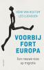 <b>Henk van Houtum</b>,Voorbij Fort Europa