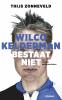 <b>Thijs  Zonneveld</b>,Wilco Kelderman bestaat niet