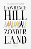 <b>Lawrence  Hill</b>,Zonder land