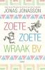 <b>Jonas Jonasson</b>,Zoete, Zoete Wraak bv