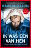<b>Maarten  Zeegers</b>,Ik was een van hen
