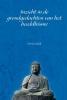 <b>Dorien Quik</b>,Inzicht in de grondgedachten van het boeddhisme