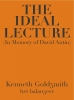 <b>Kenneth  Goldsmith</b>,The Ideal Lecture (In Memory of David Antin)