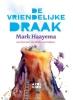 <b>Mark  Haayema</b>,De vriendelijke draak
