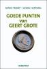 Minke  Tromp, Georg  Hartong,nestor reeks Goede punten van Geert Grote