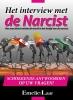 <b>Emelie van Laar</b>,Het interview met de Narcist