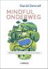 <b>David  Dewulf</b>,Mindful onderweg