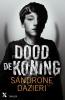 Sandrone  Dazieri ,Dood de koning