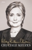 Hillary  Clinton,Cruciale keuzes