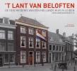,<b>Dijkman - `t Lant van Beloften. De geschiedenis van een Hollands huis in Leiden: Hooglandsekerkgracht 29</b>